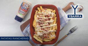 patatas con salsa ranchera ybarra